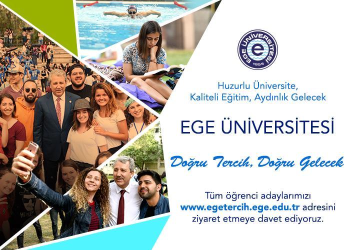 Ege Üniversitesi Tercih Günleri yarın başlıyor
